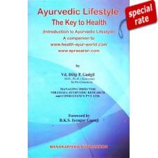 Ayurvedic Lifestyle - A Key To Health